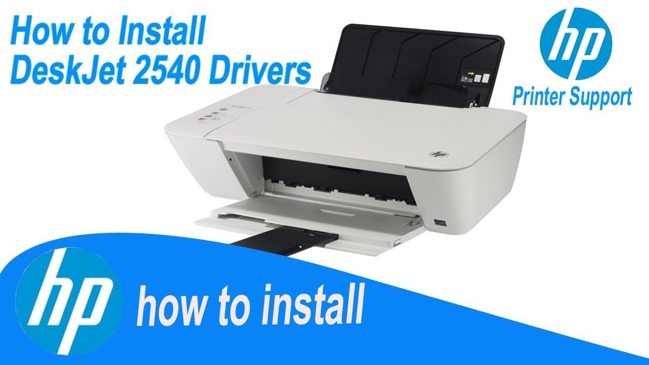 Hp Deskjet 2540 Drivers Full Installation Guide Youtube