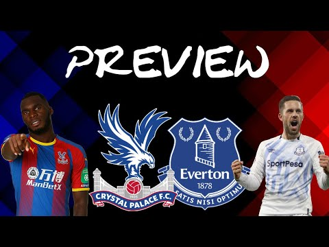 PALACE PREVIEW: Crystal Palace vs Everton | HUNT FOR TOP 10?!