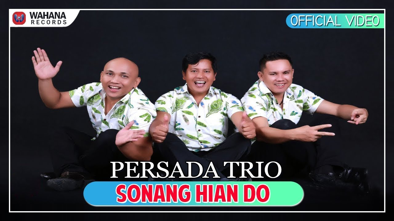 Sonang Hian Do Persada Trio (Official Video)