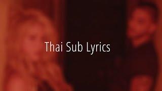 Chantaje - Shakira Feat. Maluma (Spanish X English) Thai Sub Lyrics Video