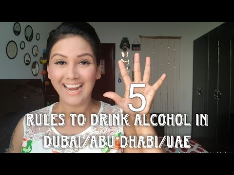 Drinking Alcohol Rules in Dubai/Abu Dhabi explained by Mamta Sachdeva