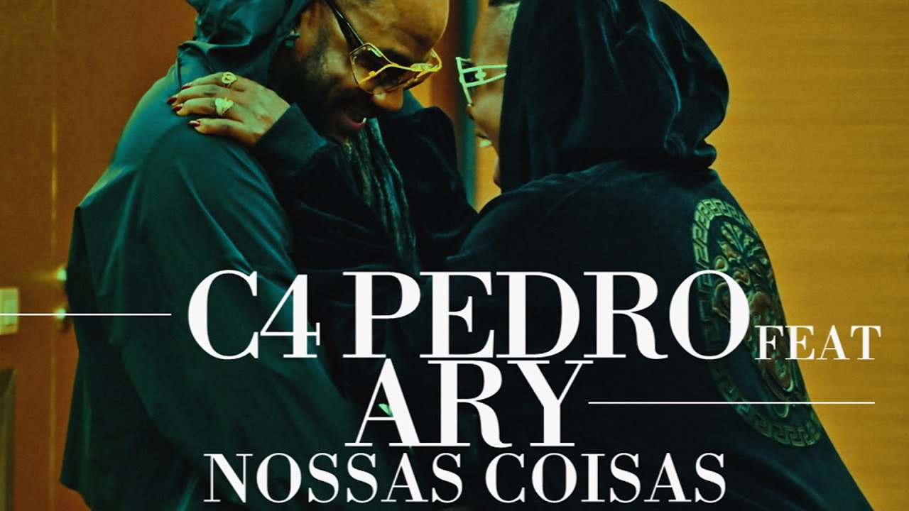 Download C4 Pedro feat. Ary - Nossas Coisas (VideoClip Oficial)