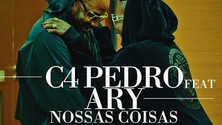 C4 Pedro feat. Ary - Nossas Coisas (VideoClip Oficial)