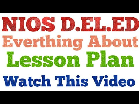 Lesson Plan IMPORTANT FOR ALL NIOS DELEDFree Online Courses - what is a lesson plan and why is it important