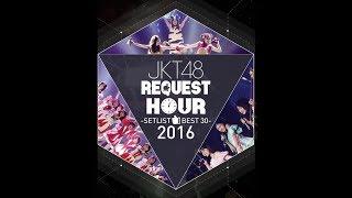 JKT48 Request Hour 2016 #19 Kokoro no Placard