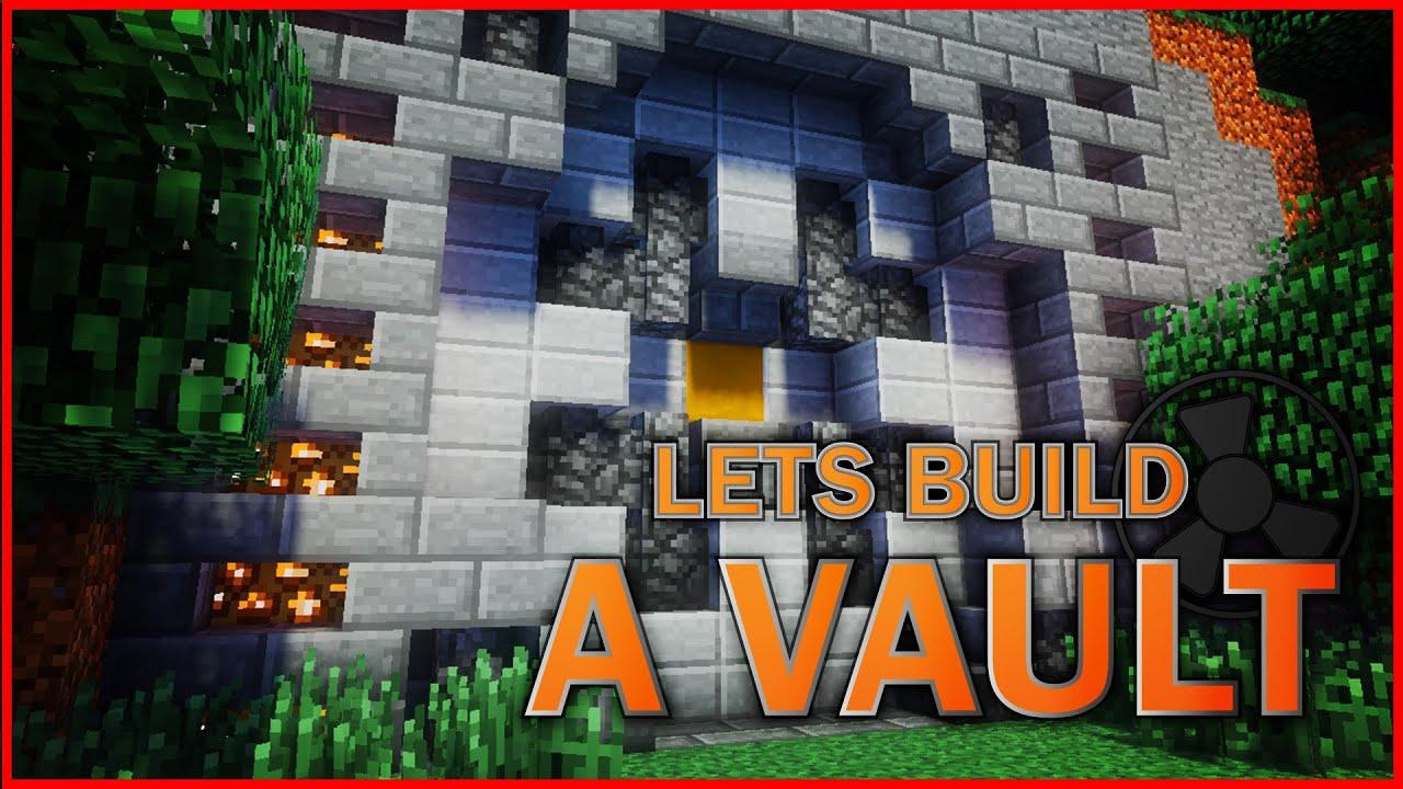 Letu0027s Build A Vault!   Episode 1 : The Door   YouTube
