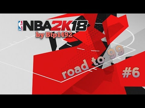 Nba2k18. Road to 99 #6 Nivel 67.