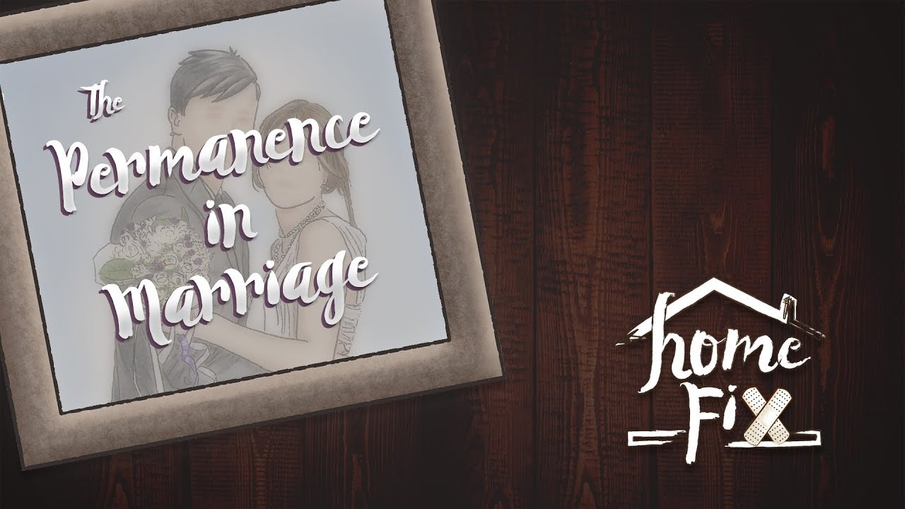 The Permanence Of Marriage [Matthew 19:3-9]   Gospel Light