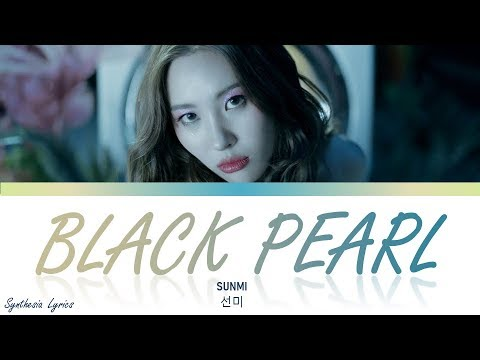 SUNMI (선미) - 'Black Pearl' LYRICS (Color Coded Eng/Rom/Han/가사)