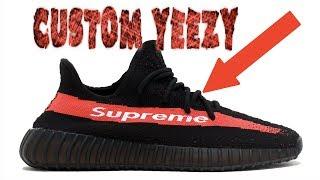 CUSTOM SUPREME YEEZY!! - Sneaker