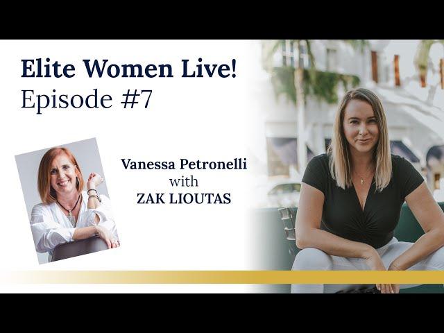 Elite Women Live! Episode #7 with ZAK LIOUTAS