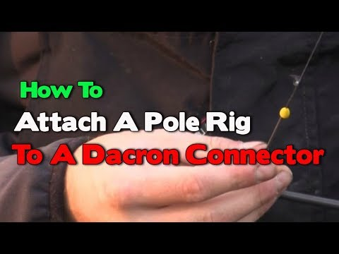 How To Attach A Pole Rig To A Dacron Connector