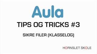 AULA tips og tricks #3