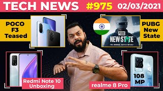PUBG New State India Launch,Redmi Note 10 Unboxing😮,POCO F3 Teased,realme 8 Pro 108MP Camera-#TTN975