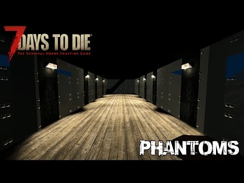 7 Days To Die (Alpha 15.2) - Phantoms (Day 321)