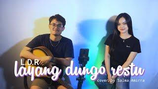 Layang Dungo Restu L.D.R - Loro Ati Official (Cover By Salma Amirra)