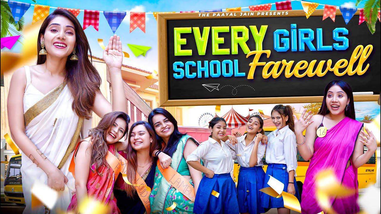 Every Girls School Farewell | Ft. Tena Jaiin | The Paayal Jain