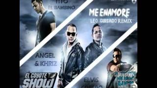 Me Enamore - Angel & Khriz ft. Tito el Bambino & Elvis crespo (Leo Guisado Remix)
