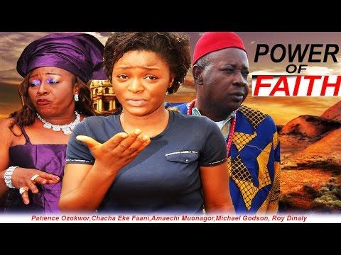 Power of Faith  - 2015 Latest Nigerian Nollywood Movie