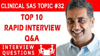 Clinical SAS Interview question 32 - TOP 10 RAPID INTERVIEW Q&A ??