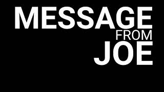 MESSAGE FROM JOE 8-15-2017