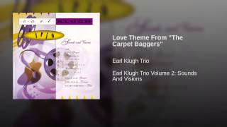 "Love Theme From ""The Carpet Baggers"""