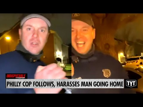 Philly Cop Follows, Harasses Man Going Home