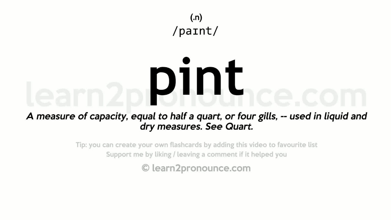 Pint pronunciation and definition