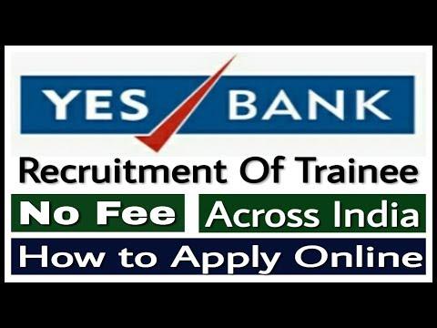 Yes Bank Recruitment 2019 II Private Bank Jobs 2019 II Apply Online II Learn Technical