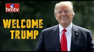 Special Story On US President Donald Trump Visit To India | hmtv