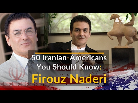 50 Iranian-Americans You Should Know: Firouz Naderi