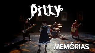 Pitty - Memórias
