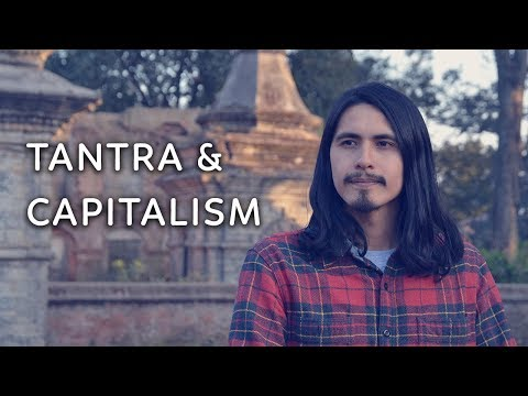 Tantra and Capitalism