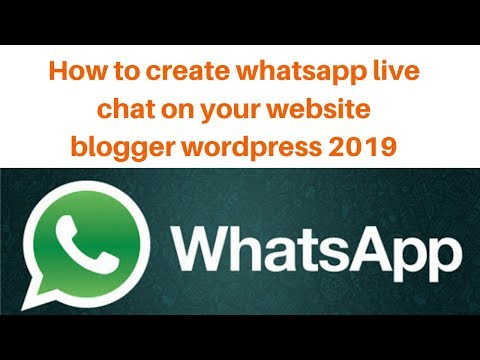How To Create Whatsapp Live Chat On Your Website | Blogger | Wordpress 2019