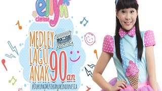 Download Video Ellyn Clarissa  - Mashed Up Lagu Anak Anak Tahun 90an [Music Video] MP3 3GP MP4
