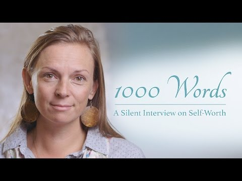 1000 Words - A Silent Interview on Self-Worth