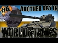 Another Day in World of Tanks #6