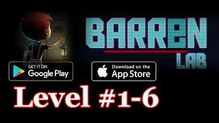 Barren Lab Level 1 To Level 6 (Android/ios) Gameplay