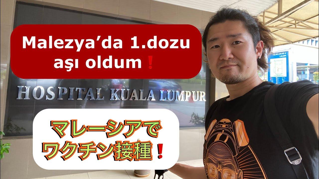Malezya'da 1.dozu aşı oldım!