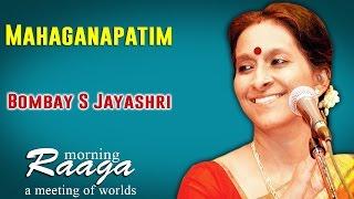 Mahaganapatim | Bombay S Jayashri | Morning Raga - A Meeting of Worlds