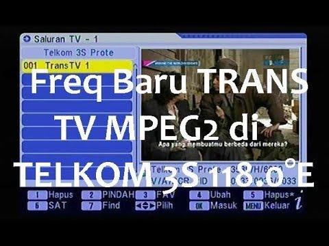 Cara Mencari Kembali TRANS TV Terbaru MPEG2 di TELKOM 3S 118.0°E Agustus 2017