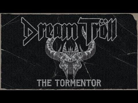 Dream Troll - The Tormentor