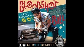 Episode 41 - with Bloodshot Bill