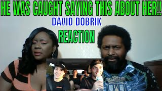 David Dobrik - HE WAS CAUGHT SAYING THIS ABOUT HER!! REACTION