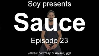 Sauce - Episode 23