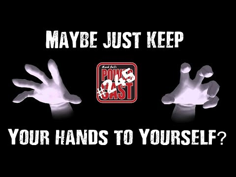 Maybe Just Keep Your Hands To Yourself? | Mark Bell's PowerCast #245