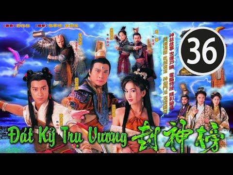 Đát Kỷ Trụ Vương  36/40 (tiếng Việt); DV chính: Trần Hạo Dân, Tiền Gia Lạc, TVB/2001