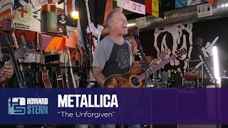 """Metallica """"The Unforgiven"""" Live on the Stern Show"""