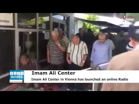 Imam Ali Islamic Center in Vienna launches online radio