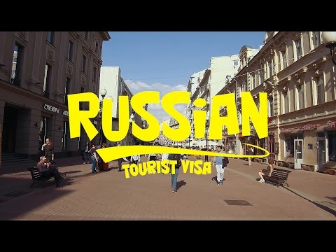 Russia: Tips, Tricks & Travel getting a tourist visa